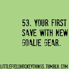 Better yet, first save for first year goalie. And first game won by a team who is really hard to beat, while first year goalie