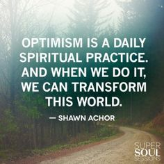 Quote about Optimism - Shawn Achor