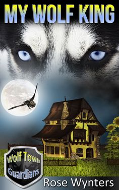 Featured Paranormal Romance: My Wolf King by Rose Wynters