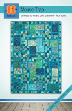 Fun to make and easy to construct, the blocks for this quilt can be set in infinite ways for maximum variety! Can be made from Fat and& Long Quarters. Four sizes: Lap, Twin, Queen, King.Mouse Trap QUILT PATTERN designed by Hunter's Design Studio Fat quart Batik Quilts, Panel Quilts, Blue Quilts, Scrappy Quilts, Easy Quilts, Modern Quilting Designs, Quilt Designs, Quilt Modern, Contemporary Quilts