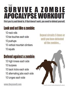 Survive a Zombie Apocalypse Workout....must be prepared :)