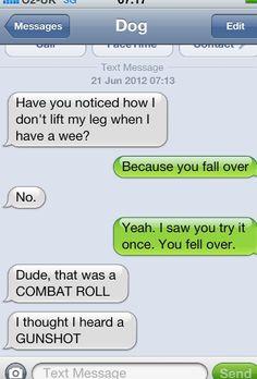 Dog Text LMAO...combat roll