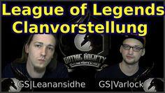 """[League of Legends] [Talk] - Clanvorstellung & Membersuche der """"Gothic Society"""""""