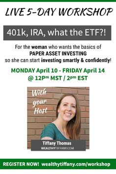 Paper asset investing FREE 5-Day Workshop! For the woman who wants the basics of paper asset investing so she can start investing smartly & confidently! An understanding of investing terms in a simple and non-confusing way The #1 thing you should know before you ever start investing To understand your investing anxiety & limitations and start reducing them Benefits & drawbacks of different investing platforms & how to pick the best one for you And more!