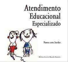 Atendimento especializado - Pessoa com surdez - publicação Brasil - 2007