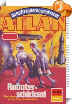 Atlan 724: Roboterschicksal (Heftroman)    :  Auf Terra schreibt man die Jahreswende 3818/19, als der Arkonide erneut eine plötzliche Ortsversetzung erlebt. Atlans neue Umgebung, das ist die Galaxis Manam-Turu. Und das Fahrzeug, das dem Arkoniden die Möglichkeit bietet, die Spur des Erleuchteten, seines alten Gegners, wieder aufzunehmen, ist die STERNSCHNUPPE. Das Schiff sorgt für manche Überraschung - ebenso wie Chipol, der junge Daila, der zum treuen Gefährten des Arkoniden wird. In ...