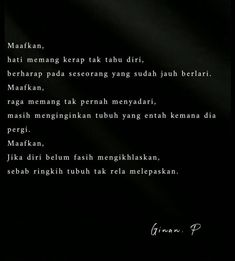 Kinds Of Poetry, Qoutes, Life Quotes, Quotes Indonesia, Self Reminder, People Quotes, Love Life, Poems, Letters