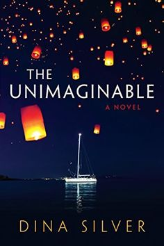 The Unimaginable by Dina Silver, http://smile.amazon.com/dp/B00J8U1GYC/ref=cm_sw_r_pi_dp_VJtvub1BCNVZQ