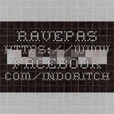 Ravepas  https://www.facebook.com/IndoRitch