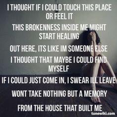 The House That Built Me ~ Miranda Lambert