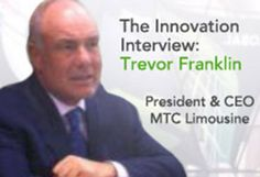 Trevor Franklin, President & CEO of MTC Limousine & Corporate Coach, Inc. shares his thoughts and insights on how technology and innovation are impacting the transportation business.