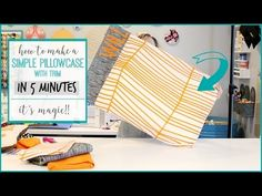 How to Sew a Simple Pillowcase in 5 minutes! - Sugar Bee Crafts