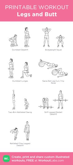 Legs and Butt:my custom printable workout by @WorkoutLabs #workoutlabs #customworkout