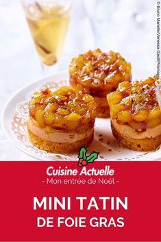 Mini Tatin of foie gras , Tapas, Fall Dessert Recipes, Fall Recipes, Desserts, New Years Eve Dinner, Scones Ingredients, Brunch, Chef Recipes, Minis