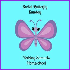 Come link up some of your family friendly posts! Raising Samuels Homeschool: Social Butterfly Sunday #1