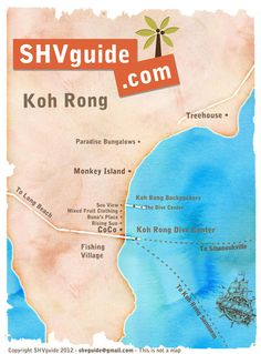 Map of Koh Rong Cambodia see http://shvguide.com/koh-rong for more info
