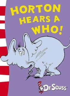 Horton Hears A Who!: Yellow Back Book (Dr Seuss - Yellow Back Book) by Dr. Seuss http://www.amazon.co.uk/dp/0007175205/ref=cm_sw_r_pi_dp_EKBzwb1EVSB87