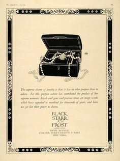 1923 ad for Black Starr Frost Jewelry Jewellery Advertising, Jewelry Ads, Vintage Costume Jewelry, Vintage Costumes, Vintage Jewelry, 1920s Advertisements, Magic Words, All That Glitters, Layout Inspiration