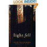 "Evan Fallenberg's ""Light Fell""  (Coffee on the coast when I'm back in July?)"