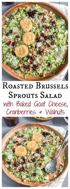 Shredded and Roasted Brussels Sprouts Salad with Baked Goat Cheese ...