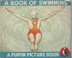 A BOOK OF SWIMMING ( a Puffin Picture Book ) by Bassett-Lowke, Janet: Penguin, West Drayton, Middlesex Original Wraps -…
