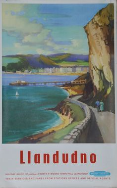 Railway poster for Llandudno : Posters from bygone age of North Wales travel sold at auction - Daily Post JUL16