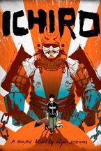 Ichiro - Graphic Novel by Ryan Inzara