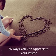 26 Ways You Can Appreciate Your Pastor