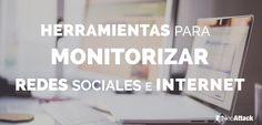 Las mejores Herramientas de Monitorización de Redes Sociales e Internet Gratuitas y de pago en 2015. Conoce todo sobre tu marca y tu competencia con un clic