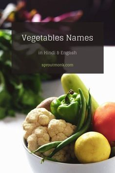 Vegetables are an important element to many of your favorite Indian dishes.  In this helpful guide, you will find English and Hindi names of vegetables, their uses in Indian preparations, and useful tips to get fresh vegetables in India. North Indian Recipes, South Indian Food, Indian Food Recipes, New Recipes, Vegetarian Recipes, Snack Recipes, Name Of Vegetables, Different Vegetables, Fresh Vegetables