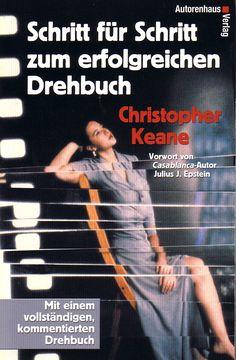 91. Christopher Keane: Schritt für Schritt zum erfolgreichen Drehbuch