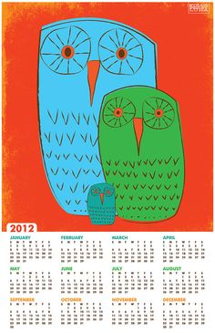 """Our 2012 Wall Calendar, """"Three Owls"""". Got your back for the year!"""