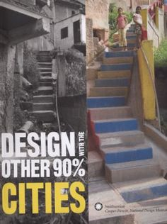 Design with Other 90%: Cities By Cynthia E. Smith