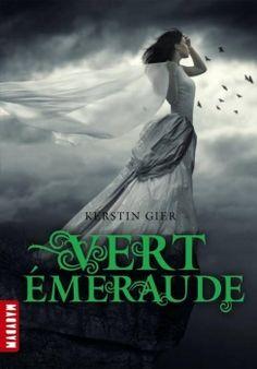 Rouge Rubis, tome 3 : Vert Émeraude de Kerstin Gier • Genre : Young Adult / Fantastique • Lu en : Français / Papier • Terminé le : 04/01/15 • Coup de coeur ❤️