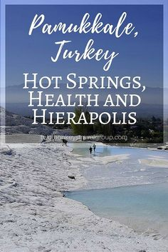 Pamukkale, Turkey – Hot Springs, Health and Hierapolis Pamukkale was that there were some hot springs (good, we like those), some ruins (history and culture – also good) and a hillside covered in white stuff called the Cotton Castle (confusing – better check it out!).