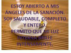#UniversoDeAngeles Afirmación para la sanación.