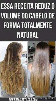 Essa receita caseira vai reduzir o volume do seu cabelo de forma totalmente natural.
