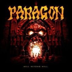 Paragon – Hell Beyond Hell | Metalunderground