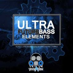 Ultra Future Bass Elements WAV MiDi-DISCOVER, WAV, Ultra, MIDI, Future Bass, Future, Elements, DISCOVER, Bass Elements, Bass, Magesy.be
