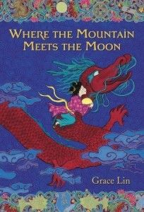 Where the Mountain Meets the Moon - A Mighty Girl Book Club - Books Great Books, My Books, Amazing Books, Mighty Girl, Houghton Mifflin Harcourt, Read Aloud Books, Summer Reading Lists, Reading Time, Kids Reading