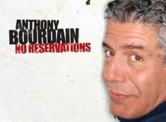 If you love to travel, you need to read this and watch Anthony Bourdain!