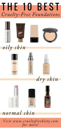 Best #crueltyfree foundations for different skin types.