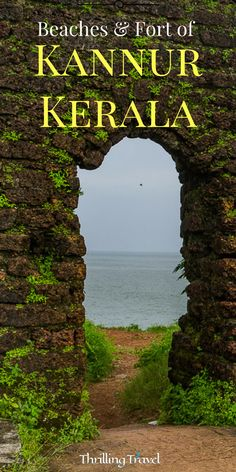 Discover what makes Kannur, a little beach town in Kerala, a great weekend destination for people in Karnataka and Kerala. A travel guide to Kannur. Kerala Travel, India Travel Guide, Asia Travel, Kerala Tourism, Arizona Travel, Travel Advice, Travel Guides, Travel Tips, Travel Plan