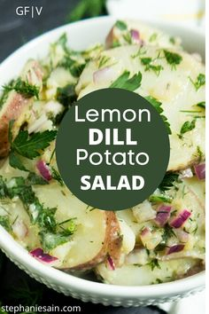 This Lemon Dill Potato Salad is flavored with a lemon vinaigrette and fresh dill. Great for picnics, cookouts or anytime. #potatosalad #veganpotatosalad #glutenfree