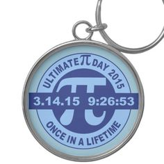 Ultimate Pi day keychain 2015 3.14.15 9:26:53 Silver-Colored Round Keychain