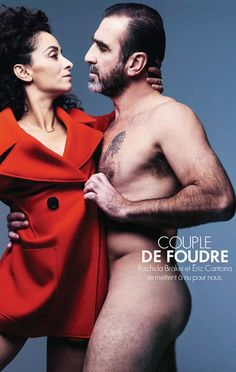 Eric Cantona & Rachida Brakni