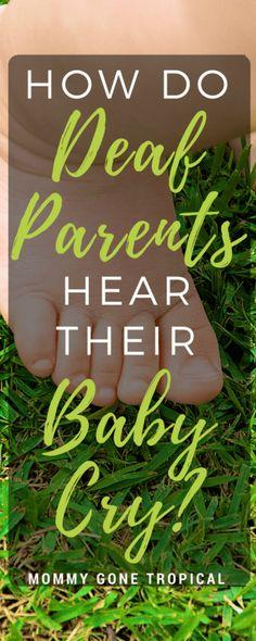 How Do Deaf Parents Hear Their Baby Cry?