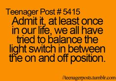 Teenager post :)