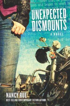 Unexpected Dismounts: A Novel (The Reluctant Prophet Series) by Nancy Rue,http://www.amazon.com/dp/1434764923/ref=cm_sw_r_pi_dp_UFu.rb0YBR6JWTQE