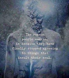 """These are people who don't like the mold. Whose soul the traditions and the routines insult. You think, """"there's gotta be another way. Something more than what we're doing and how we're doing it.""""  The reason people awaken...I like this"""